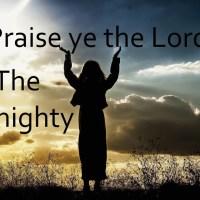Praise Ye the Lord, the Almighty - hymn lyrics