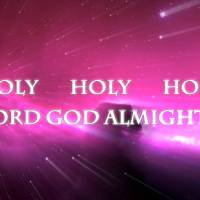 Holy, Holy, Holy! Lord God Almighty! song lyrics