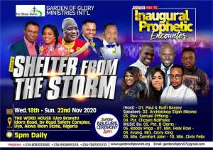 EVENT: Garden Of Glory Min. Int'l set to host her Inaugural Prophetic Encounter tagged SHELTER FROM THE STORM