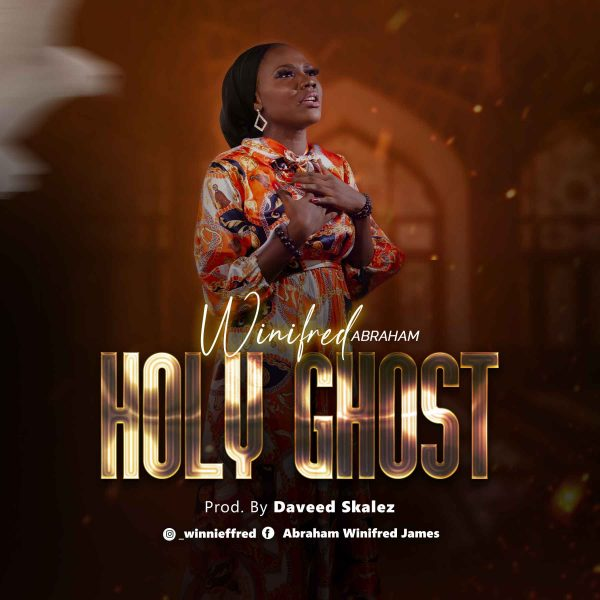 Winifred Abraham - Holy Ghost
