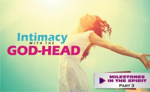 Intimacy with the GodHead