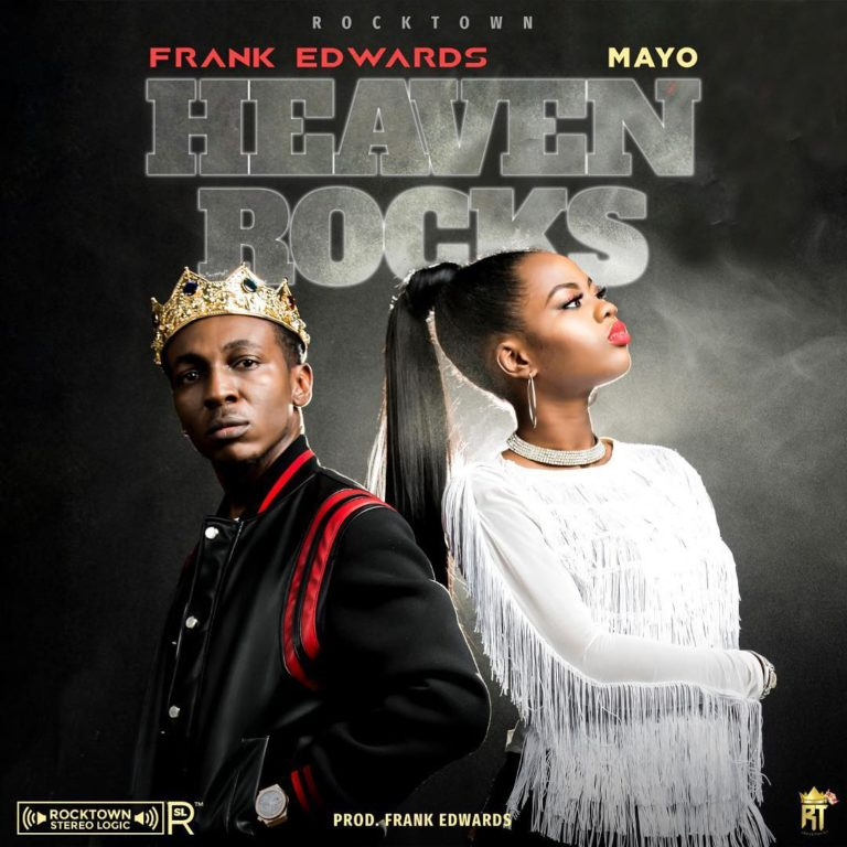Frank Edwards. Mayo. Heaven Rocks download