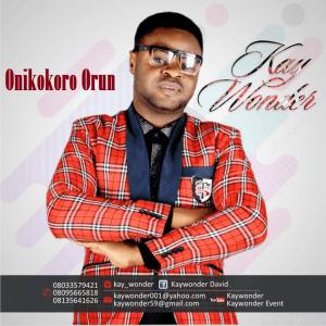 Onikokoro Orun Kay wonder