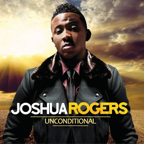 Joshua Rogers Unconditional