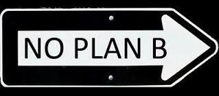 God Never had a Plan B