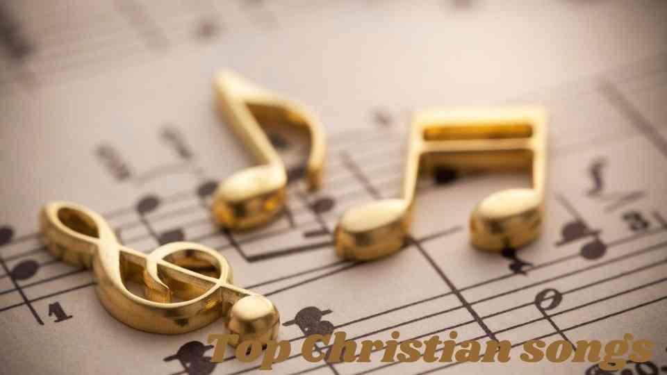 Top Christian songs