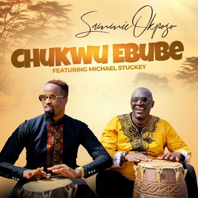 DOWNLOAD: Sammie Okposo – Chukwu Ebube