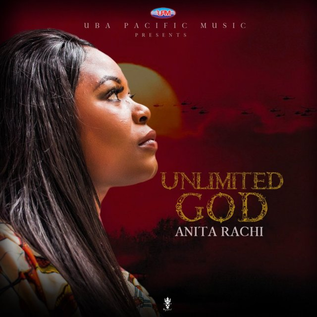DOWNLOAD: Anita Rachi – Unlimited God