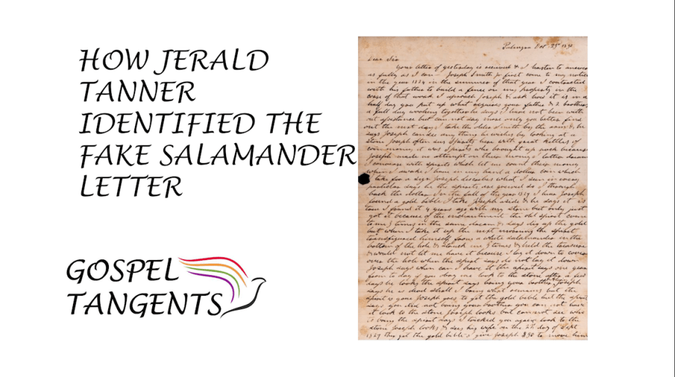 Jerald Tanner was the first to determine the Salamander Letter was fake.