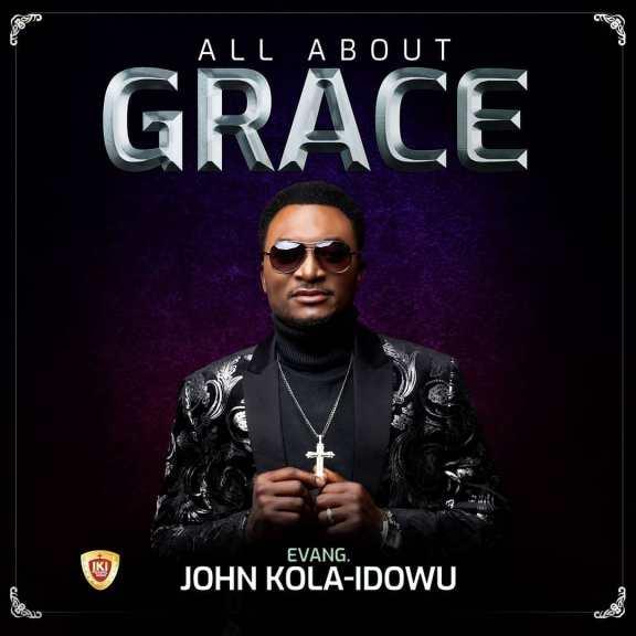 ALBUM: John Kola Idowu - All About Grace