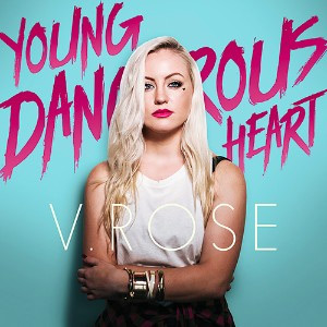 vrose-young-dangerous-heart-300