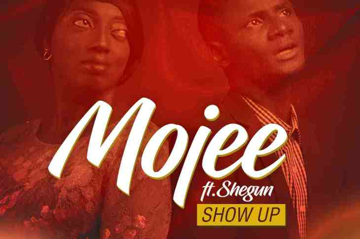 Mojee - Show Up