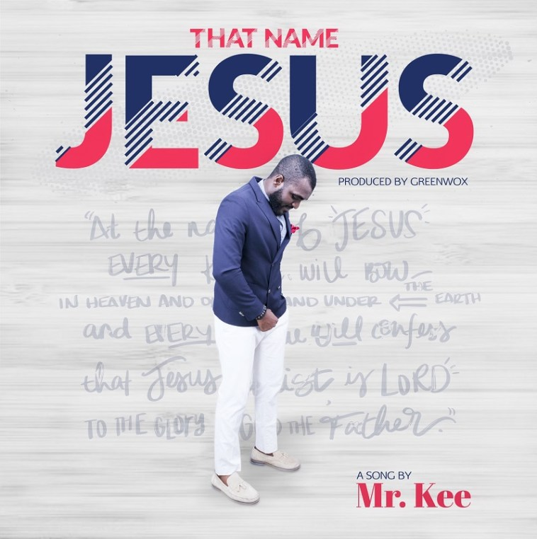 Mr Kee The Name of Jesus Cover