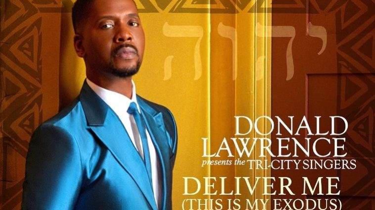 Donald Lawrence-Deliver Me (This Is My Exodus)-Single cover art