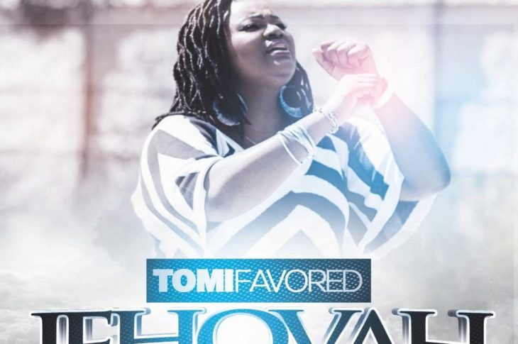 Tomi Favored - Jehovah