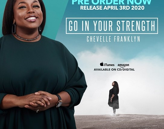 Chevelle Franklin - Go In Your Strength (Pre-Order) Cover