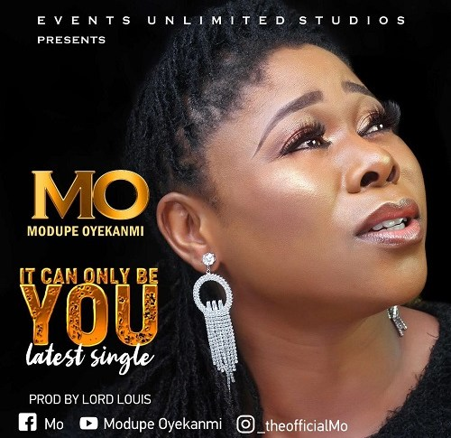 Modupe Oyekanmi - IT CAN ONLY BE YOU.