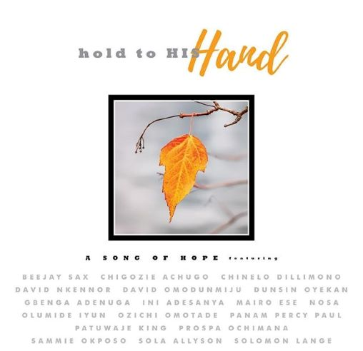 HOLD TO HIS HAND- A SONG OF HOPE