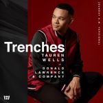 TAUREN WELLS OUT WITH TRENCHES