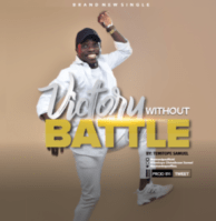 VICTORY WITHOUT BATTLES - TOPE SAMUEL