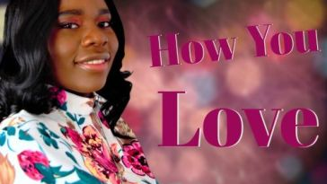 MUSIC: HOW YOU LOVE ME- SONIA MARTINS