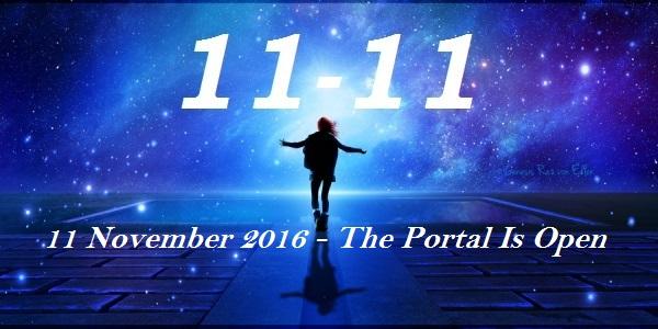 11 11 11 November 2016 The Portal Is Open