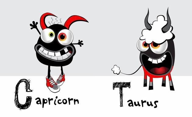Taurus and Capricorn.