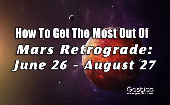 How-To-Get-The-Most-Out-Of-Mars-Retrograde-June-26-–-August-27.jpg