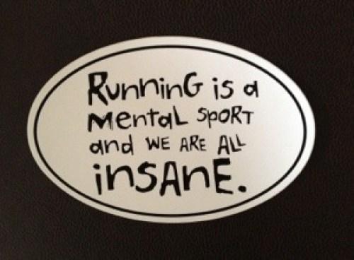 Running Is A Mental Sport