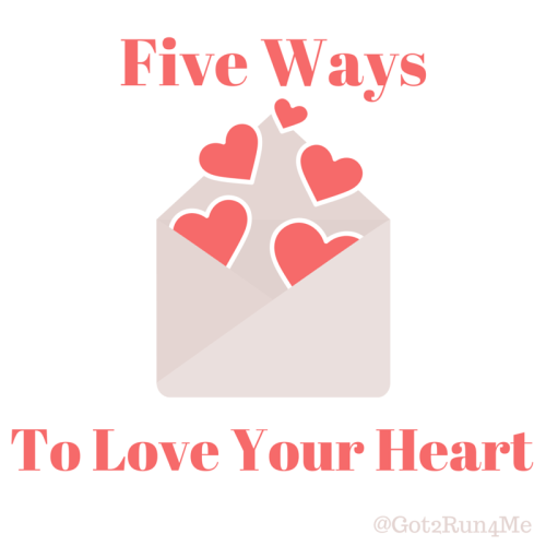 5 Ways Love Your Heart