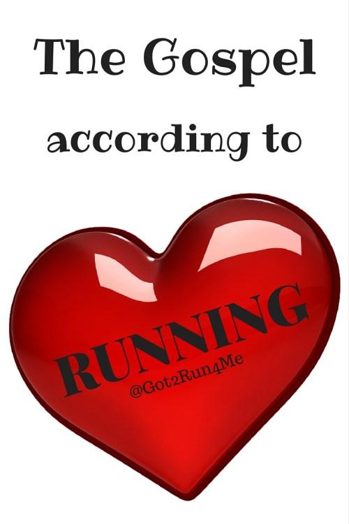 The Gospel According To Running