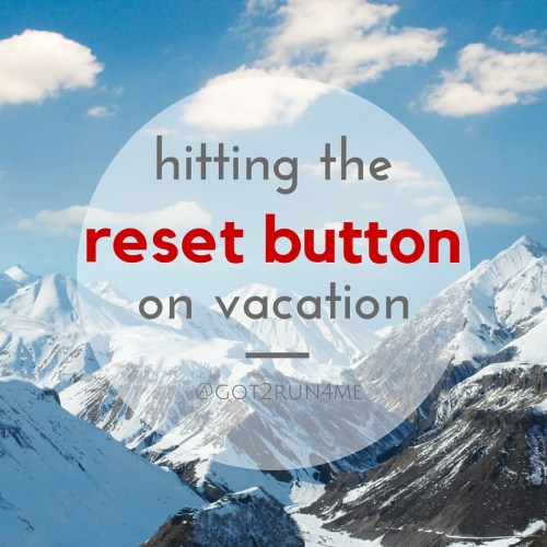 healthy vacation reset