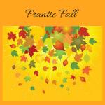 My Frantic Fall Begins