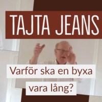 Tajta jeans & kroppsvolym