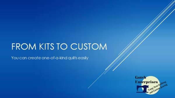 Kits to Custom