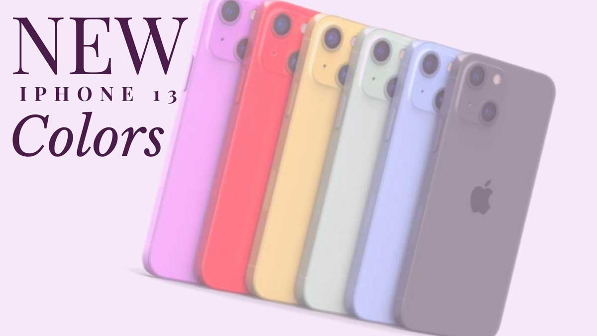 Amazing New iPhone 13 colors [What are the expect colors in 2021 ]