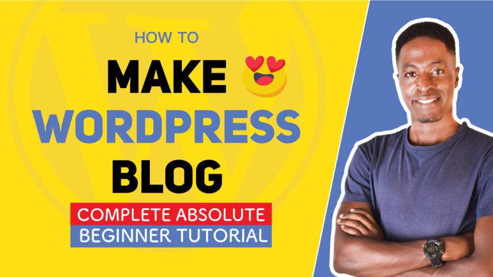 how-to-make-a-wordpress-blog
