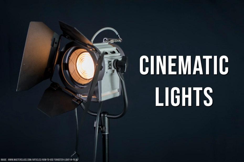 CINEMATIC LIGHTS