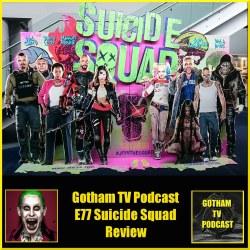 GTVP E77 Suicide Squad Film Review Podcast
