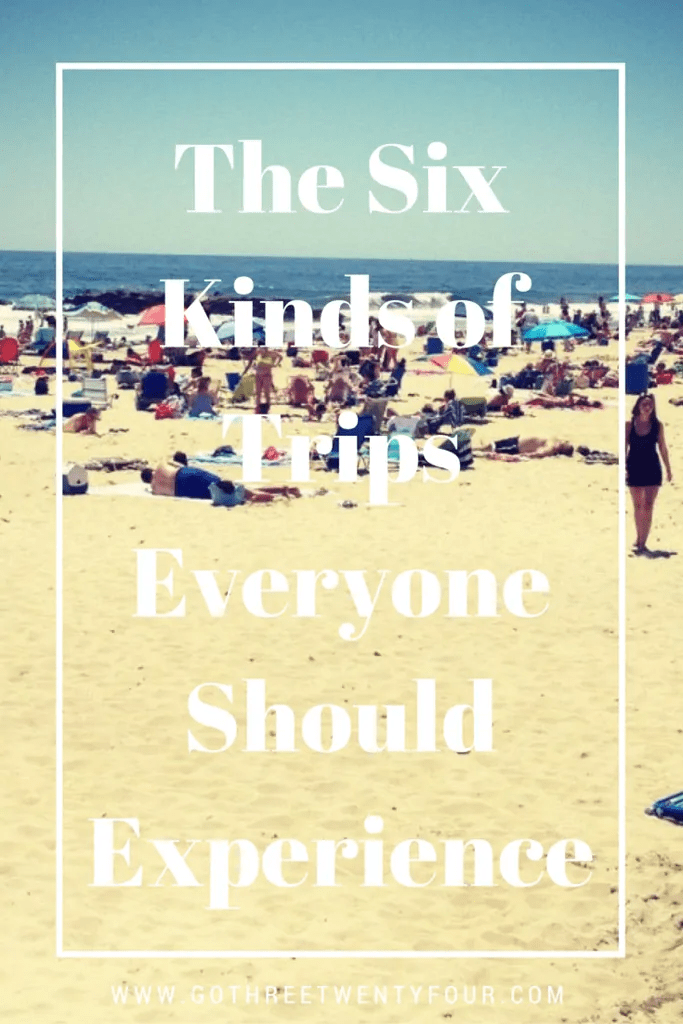 the-six-kinds-of-trips-everyone-should-experience-design-3