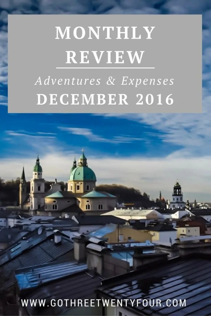 December 2016 Review: Adventures & Expenses