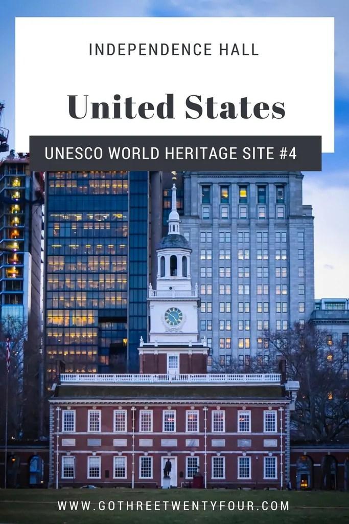 UNESCO World Heritage Site #4: Independence Hall (USA)