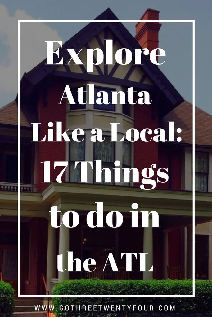 Explore Atlanta like a Local_ 17 Things to Do in the ATL