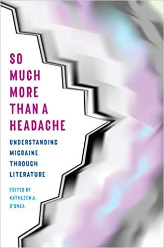 So Much More than a Headache - Migraines - Kathy O'Shea