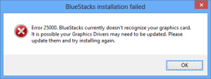 Solve Bluestacks Graphic Card Error 25000 in Windows 7,8.1,XP