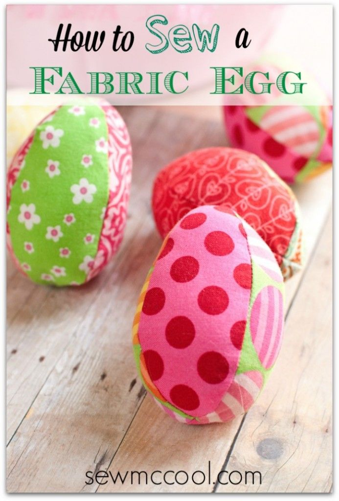 Planning an Easter egg hunt for this Easter? Try this beginner friendly tutorial for fabric eggs by Sew Mc Cool. - Sewtorial