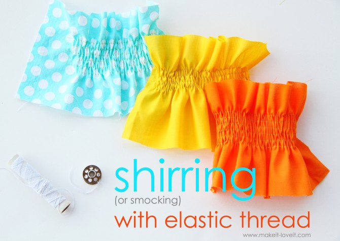 Shirring with elastic thread is a simple beginner technique that Make It Love It shares in this step-by-step tutorial.