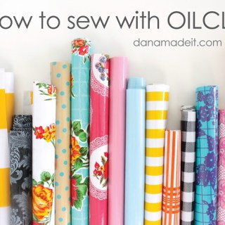 Learn how to sew with oilcloth in this informative post by Dana from MADE. -Sewtorial