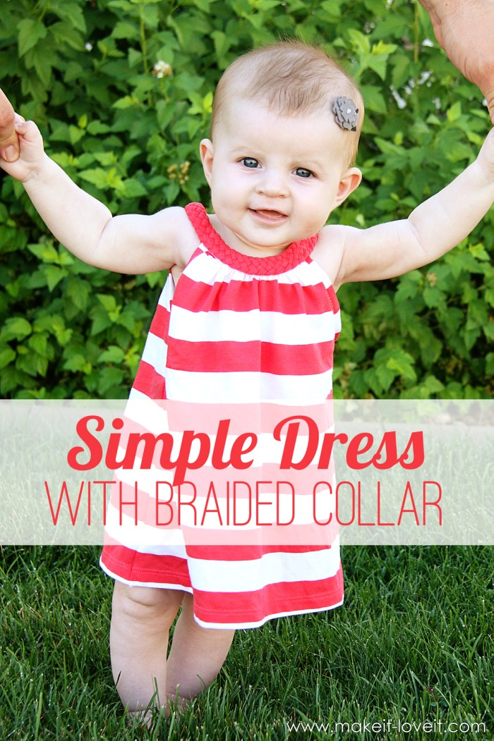Elevate the look of a simple dress with a braided collar. Make It Love It shares an adorable braided collar dress for an infant in this tutorial. -Sewtorial
