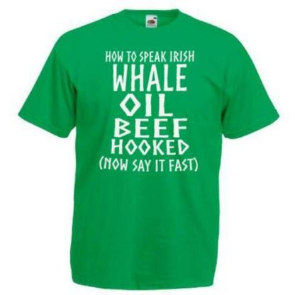 This t-shirt is about how to speak Irish, it's a funny joke about Ireland.